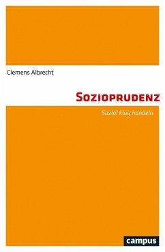 Sozioprudenz (eBook, ePUB) - Albrecht, Clemens