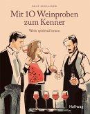 Mit 10 Weinproben zum Kenner (eBook, ePUB)