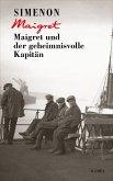 Maigret und der geheimnisvolle Kapitän / Kommissar Maigret Bd.15 (eBook, ePUB)