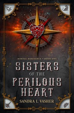 Sisters of the Perilous Heart (Mortal Heritance, #1)