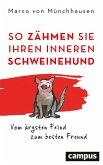 So zähmen Sie Ihren inneren Schweinehund (eBook, ePUB)
