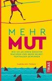 Mehr Mut (eBook, ePUB)