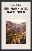 Hans Fallada: Ein Mann will nach oben (eBook, ePUB)