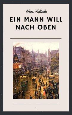 Hans Fallada: Ein Mann will nach oben (eBook, ePUB) - Fallada, Hans