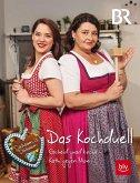 Dahoam is Dahoam - Das Kochduell (eBook, ePUB)