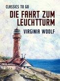 Die Fahrt zum Leuchtturm (eBook, ePUB)