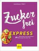 Zuckerfrei Express (eBook, ePUB)
