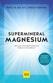 Supermineral Magnesium (eBook, ePUB)
