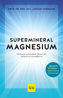 Supermineral Magnesium (eBook, ePUB) - Vormann, Jürgen