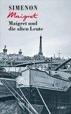 Maigret und die alten Leute / Kommissar Maigret Bd.56 (eBook, ePUB)