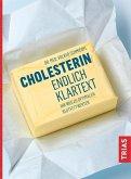Cholesterin - endlich Klartext (eBook, ePUB)