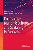 Prehistoric Maritime Cultures and Seafaring in East Asia (eBook, PDF)
