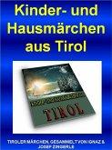 Kinder- und Hausmärchen aus Tirol (eBook, ePUB)