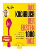 Das Kochbuch der ersten 1000 Tage (eBook, ePUB)