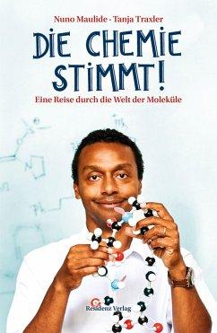 Die Chemie stimmt!