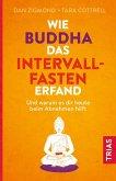Wie Buddha das Intervallfasten erfand (eBook, ePUB)