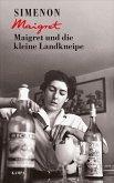 Maigret und die kleine Landkneipe / Kommissar Maigret Bd.11 (eBook, ePUB)
