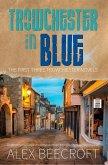 Trowchester In Blue (Trowchester Series, #3.5) (eBook, ePUB)
