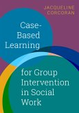 Case-Based Learning for Group Intervention in Social Work (eBook, ePUB)