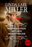 Weihnachten mit den McKettricks (3in1) (eBook, ePUB)
