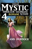 Uksak Mystic Thriller Großband 9/2019 - 4 Romane (eBook, ePUB)