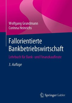 Fallorientierte Bankbetriebswirtschaft (eBook, PDF) - Grundmann, Wolfgang; Heinrichs, Corinna