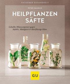 Heilpflanzensäfte (eBook, ePUB) - Emmrich, Peter
