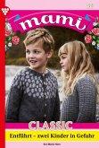 Mami Classic 31 - Familienroman (eBook, ePUB)