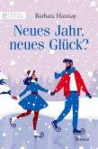 Neues Jahr, neues Glück? (eBook, ePUB)