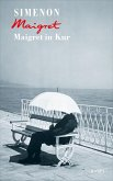 Maigret in Kur / Kommissar Maigret Bd.67 (eBook, ePUB)