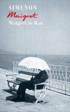 Maigret in Kur / Kommissar Maigret Bd.67 (eBook, ePUB) - Simenon, Georges
