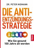 Die Anti-Entzündungs-Strategie (eBook, ePUB)