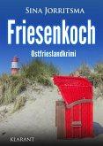 Friesenkoch. Ostfrieslandkrimi (eBook, ePUB)