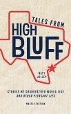 Tales from High Bluff (eBook, ePUB)