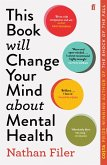 This Book Will Change Your Mind About Mental Health (eBook, ePUB)