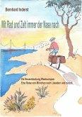 Mit Rad Und Zelt - immer der Nase nach (eBook, ePUB)