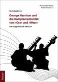 """George Harrison und die Komplementarität von """"Ost"""" und """"West"""" (eBook, PDF)"""