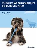 Modernes Wundmanagement bei Hund und Katze (eBook, ePUB)