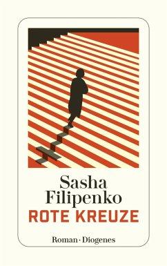 Rote Kreuze (eBook, ePUB) - Filipenko, Sasha