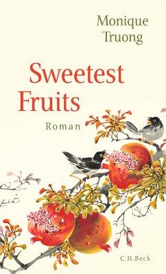 Sweetest Fruits (eBook, ePUB) - Truong, Monique