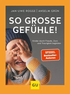 So große Gefühle! (eBook, ePUB) - Rogge, Jan-Uwe; Grün, Anselm