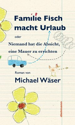 Familie Fisch macht Urlaub (eBook, ePUB) - Wäser, Michael