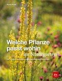 Welche Pflanze passt wohin im Naturgarten? (eBook, ePUB)