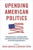 Upending American Politics (eBook, PDF)