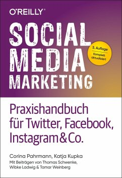 Social Media Marketing - Praxishandbuch für Twitter, Facebook, Instagram & Co. (eBook, PDF) - Pahrmann, Corina; Kupka, Katja