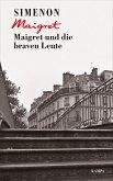 Maigret und die braven Leute / Kommissar Maigret Bd.58 (eBook, ePUB)