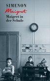 Maigret in der Schule / Kommissar Maigret Bd.44 (eBook, ePUB)