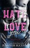 Hate to Love you (eBook, ePUB)
