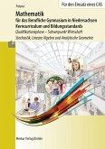 Mathematik für das Berufliche Gymnasium in Niedersachsen - Kerncurriculum und Bildungstandards