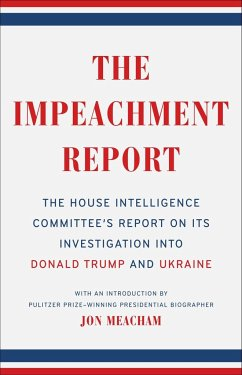 The Impeachment Report - Committee, House Intelligence; Meacham, Jon